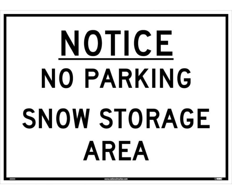 NOTICE NO PARKING SNOW STORAGE SIGN