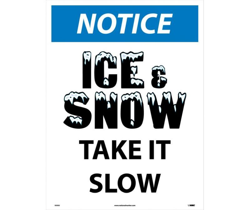 NOTICE ICE AND SNOW SIGN