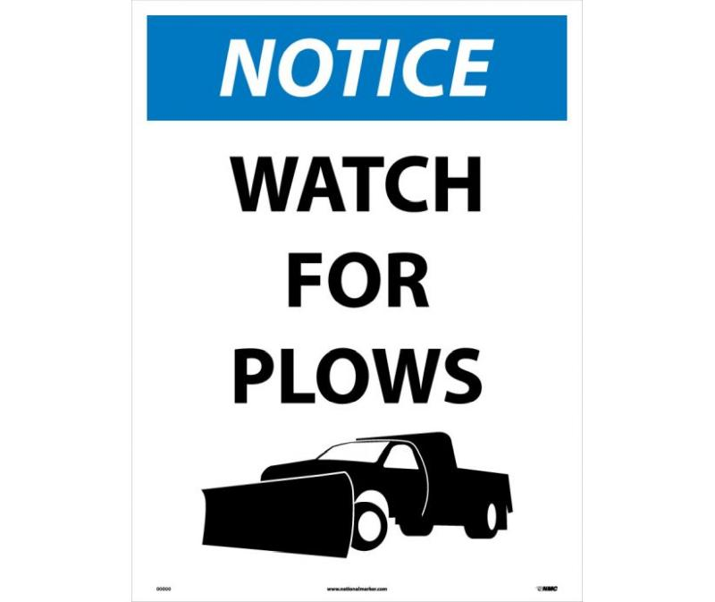 NOTICE WATCH FOR PLOWS SIGN