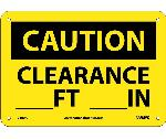 CAUTION CLEARANCE SIGN