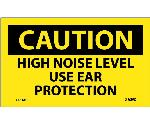 CAUTION HIGH NOISE LEVEL USE EAR PROTECTION LABEL