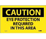 CAUTION EYE PROTECTION REQUIRED IN THIS AREA LABEL