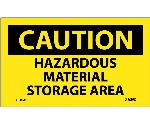 CAUTION HAZARDOUS MATERIAL STORAGE AREA LABEL