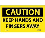 CAUTION KEEP HANDS AND FINGERS AWAY LABEL