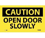 CAUTION OPEN DOOR SLOWLY LABEL