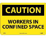CAUTION WORKERS IN CONFINED SPACE SIGN