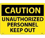 LARGE FORMAT CAUTION UNQUTHORIZED PERSONNEL SIGN