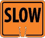 SAFETY CONE SLOW SIGN