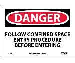DANGER CONFINED SPACE SIGN