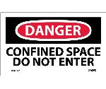 DANGER CONFINED SPACE DO NOT ENTER LABEL