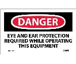 DANGER EYE AND EAR PROTECTION REQUIRED LABEL