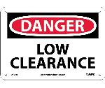 DANGER LOW CLEARANCE SIGN - BILINGUAL