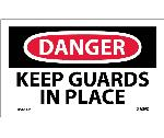 DANGER KEEP GUARDS IN PLACE LABEL