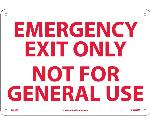 EMERGENCY EXIT ONLY NOT FOR GENERAL USE SIGN