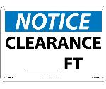NOTICE CLEARANCE ___ FT. SIGN
