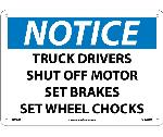 NOTICE TRUCK DRIVER SAFETY INSTRUCTIONS SIGN