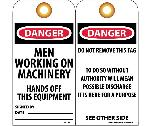 DANGER MEN WORKING ON MACHINERY HANDS OFF THIS EQUIPMENT TAG