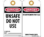 DANGER UNSAFE DO NOT USE SIGNED BY___ DATE___TAG