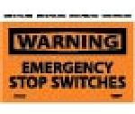 WARNING EMERGENCY STOP SWITCHES LABEL