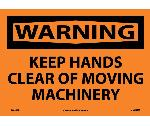 WARNING KEEP HANDS CLEAR OF MOVING MACHINERY SIGN