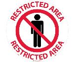 RESTRICTED AREA WALK ON FLOOR SIGN