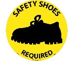 SAFETY SHOES REQUIRED WALK ON FLOOR SIGN