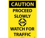 CAUTION PROCEED SLOWLY SIGN SIGN