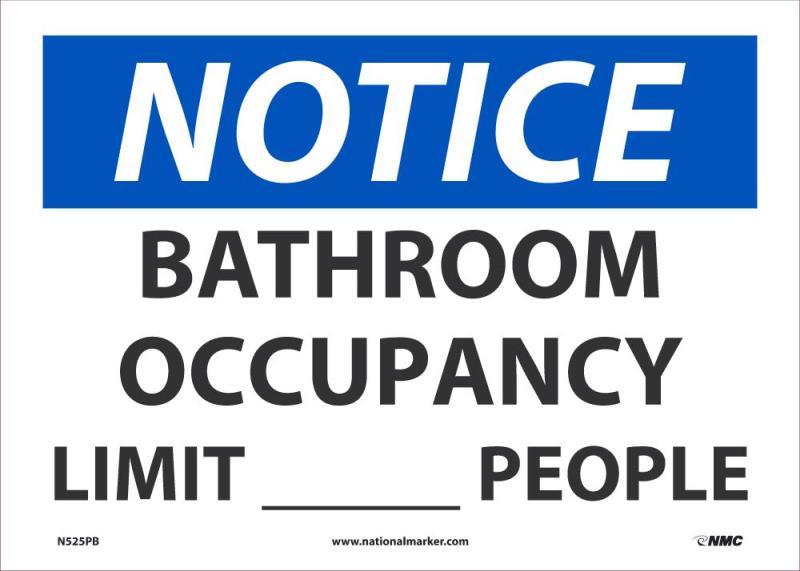 NOTICE BATHROOM OCCUPANCY LIMIT ___ PEOPLE