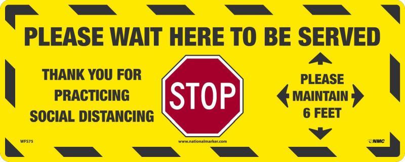 PLEASE WAIT HERE WALK ON FLOOR SIGN